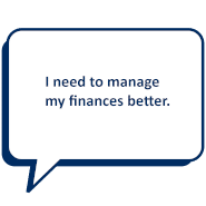 I need to manage my finances better.